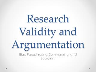 Research Validity and Argumentation