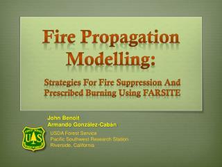 Fire Propagation Modelling :