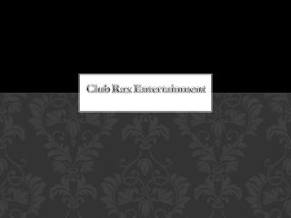 Club Rax Entertainment