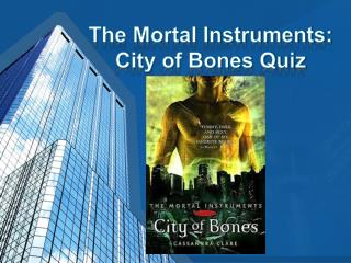 The Mortal Instruments: City of Bones Quiz