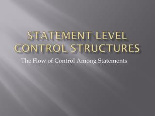 Statement-level Control Structures