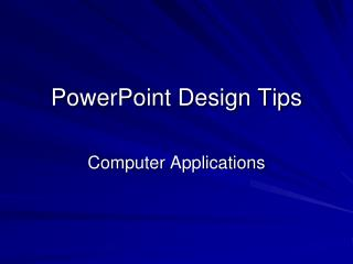 PowerPoint Design Tips