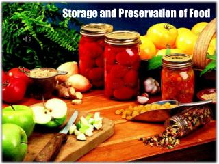 Storage and Preservation of Food