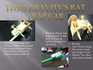 Team Gravity's rat trap car