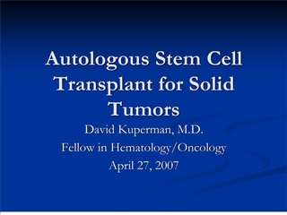 Autologous Stem Cell Transplant for Solid Tumors