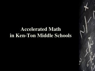 Accelerated Math  in Ken-Ton Middle Schools