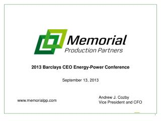 2013 Barclays CEO Energy-Power  Conference September  13 , 2013