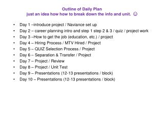 Outline of Daily Plan just an idea how how to break down the info and unit.  ☺