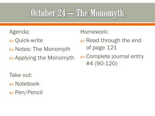 October 24 – The  Monomyth