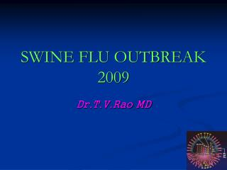 Swine Flu outbreak 2009