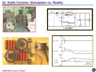 Dr. Keith Corzine: Simulation vs. Reality