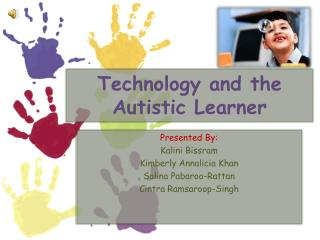 Technology and the Autistic Learner