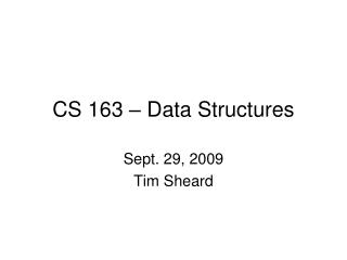 CS 163 – Data Structures