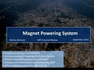 Magnet powering and Protection  Commissioning of Powering Protection Systems