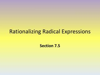 Rationalizing Radical Expressions