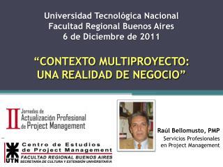 Universidad Tecnológica Nacional Facultad Regional Buenos Aires 6 de Diciembre de 2011