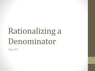 Rationalizing a Denominator
