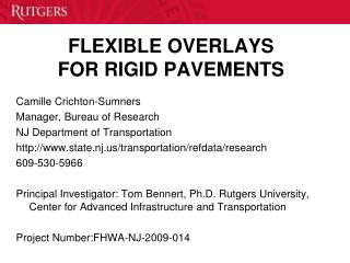 FLEXIBLE OVERLAYS  FOR RIGID PAVEMENTS