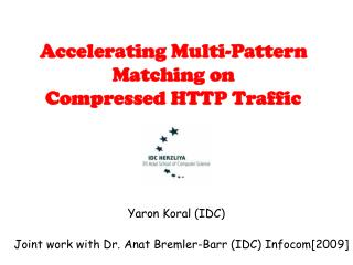 Accelerating Multi-Pattern Matching on Compressed HTTP Traffic