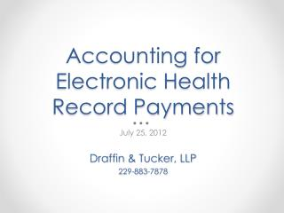 Accounting for Electronic Health Record Payments