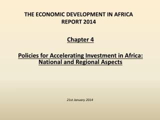 The  Economic Development in Africa Report 2014
