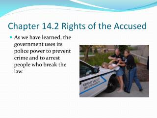 Chapter 14.2 Rights of the Accused