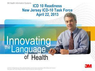 ICD 10 Readiness   New Jersey ICD-10 Task Force April 22, 2013
