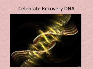 Celebrate Recovery DNA