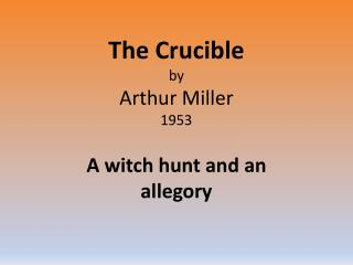 The Crucible by Arthur Miller 1953