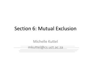 Section 6: Mutual Exclusion