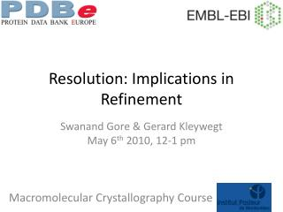 Resolution: Implications in Refinement