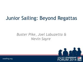 Junior Sailing: Beyond Regattas