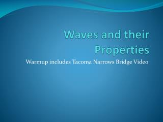 Waves and their Properties
