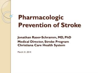 Pharmacologic Prevention of Stroke