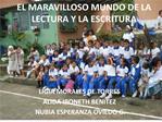 EL MARAVILLOSO MUNDO DE LA LECTURA Y LA ESCRITURA