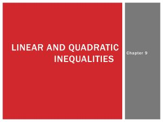 Linear and quadratic inequalities