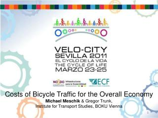 Comparing economic effects of bicycle- and car-traffic in Vienna (2009)