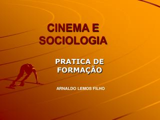 CINEMA E SOCIOLOGIA