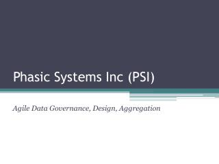 Phasic Systems Inc (PSI)