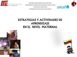 REPÙBLICA BOLIVARIANA DE VENEZUELA MINISTERIO EL PODER POPULAR PARA LA EDUCACIÒN ZONA EDUCATIVA ZULIA COORDINACIÒN DE ED