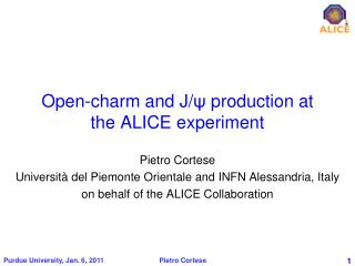 Open-charm and J/ ψ production at the ALICE experiment