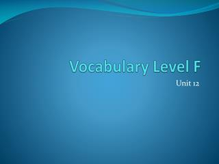 Vocabulary Level F