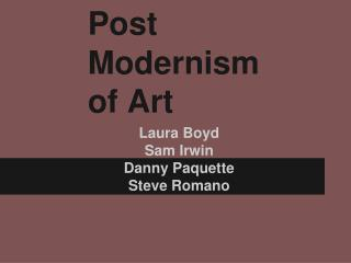 Post  Modernism  of  Art