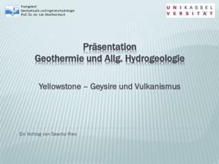 Präsentation Geothermie und Allg. Hydrogeologie