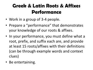 Greek & Latin Roots & Affixes Performance