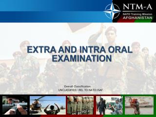 EXTRA AND INTRA ORAL  EXAMINATION