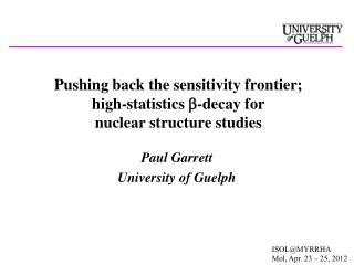 Paul Garrett University of Guelph