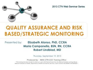 QUALITY ASSURANCE AND RISK BASED/STRATEGIC MONITORING