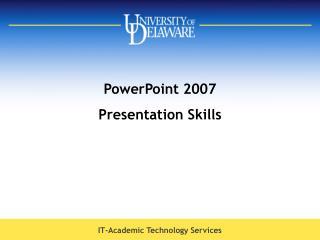 PowerPoint 2007  Presentation Skills