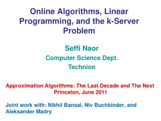 Online Algorithms, Linear Programming, and the k-Server Problem